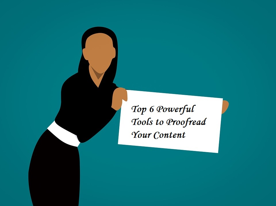 Powerful Tools to Proofread Your Content