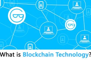 What is Blockchain Technology and How It Works: A Simple Guide for Beginners
