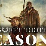 Is Sweet Tooth Renewed For A Season 2 On Netflix?
